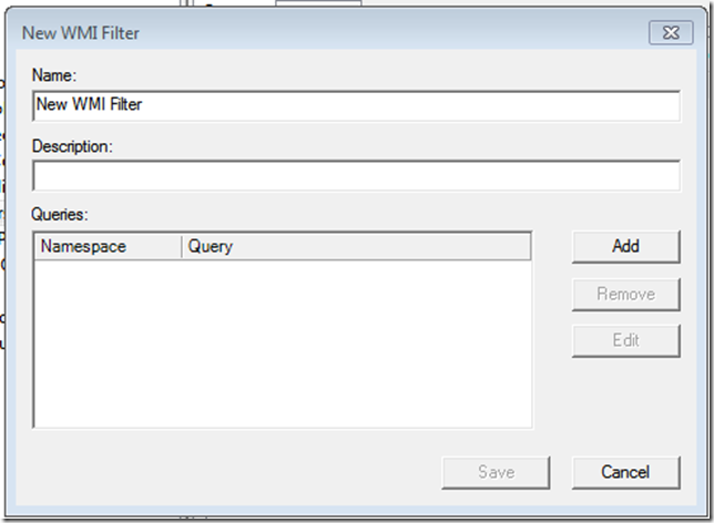 WMI Filters | Title (Required)